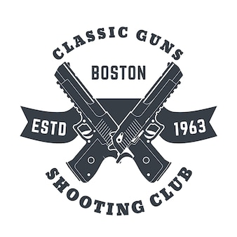 Classic guns emblem, logo with two powerful pistols, guns,   illustration