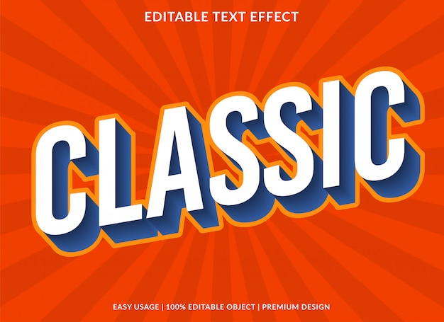 Classic text effect template with 3d type style and bold text