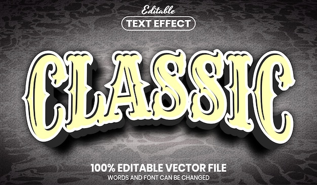 Classic text, font style editable text effect
