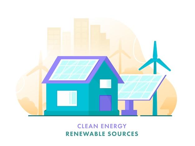 Плакат о возобновляемых источниках чистой энергии с иллюстрацией дома, солнечными батареями, ветряными мельницами и зданиями на белом фоне.