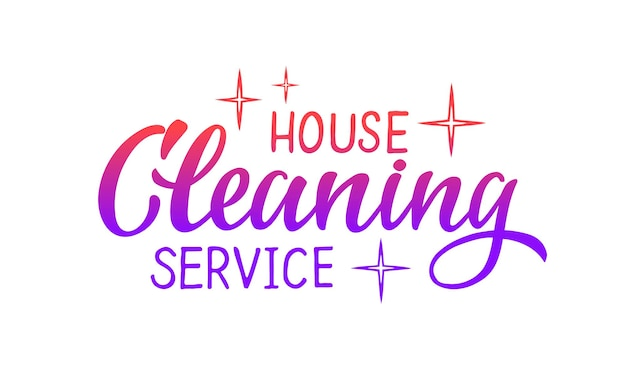 Cleaning house service vector hand draw lettering for projects website business card logo