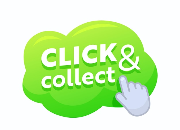 Click and collect green bubble with pointing hand, promo banner for online shopping and goods ordering service. internet purchase, button for mobile application or shop discount. vector illustration