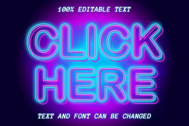 Click here editable text effect neon style