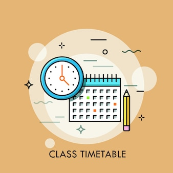 Clock, calendar and pencil. concept of class timetable or schedule, personal study plan creation.