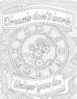 Clock with roman numerals rotating gears colorless line drawing image saying dreams dont work