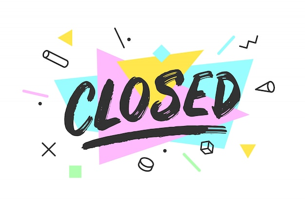 Closed. banner, speech bubble