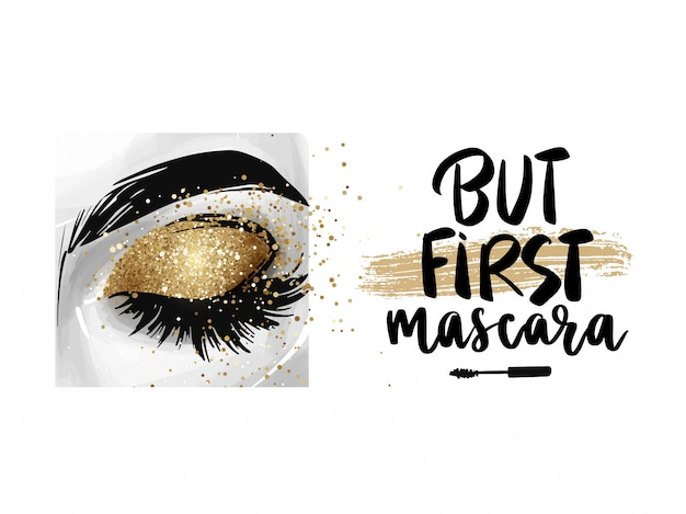 Closed eye with golden glitter eyeshadow and phrase but first, mascara.
