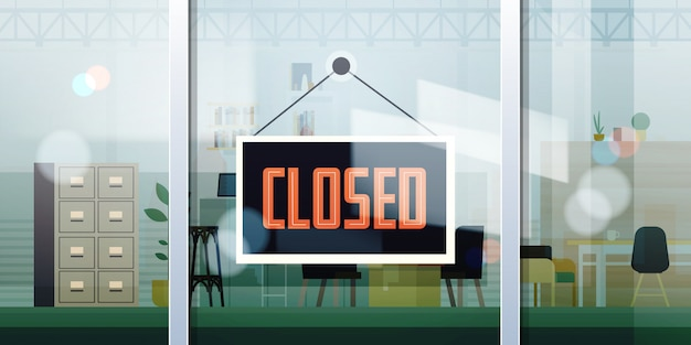 Closed sign hanging outside office window coronavirus pandemic quarantine bankruptcy commerce crisis