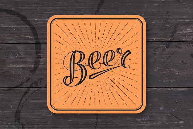 Coaster for beer with hand-drawn lettering beer