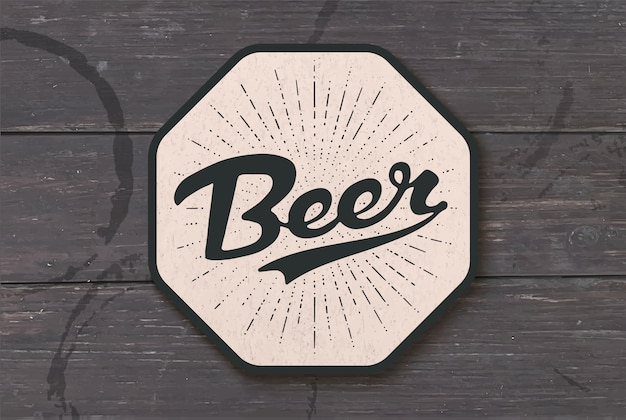 Coaster for beer with hand drawn lettering beer