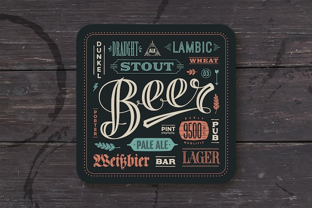 Coaster for beer with hand drawn lettering. colorful vintage drawing for bar, pub and beer themes. for placing a beer mug or a beer bottle over it with lettering for beer theme.