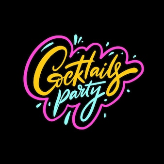 Cocktails party phrase hand drawn colorful calligraphy vector illustration