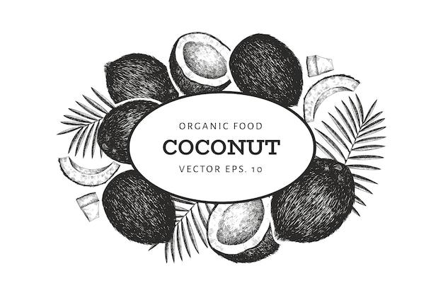 야자수와 코코넛 잎 템플릿. 손으로 그린 음식 그림. 새겨진 스타일의 이국적인 식물. 레트로 식물 열 대 배경입니다.