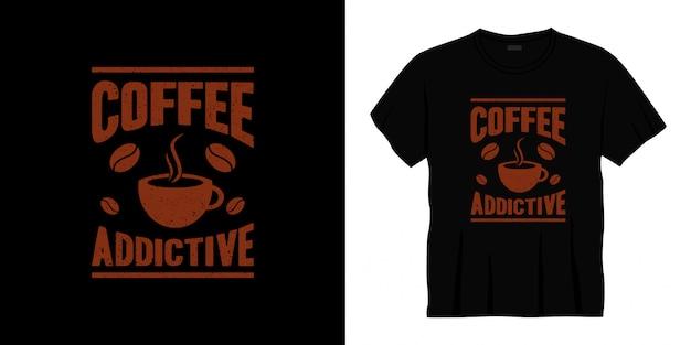 コーヒー中毒性のタイポグラフィtシャツデザイン