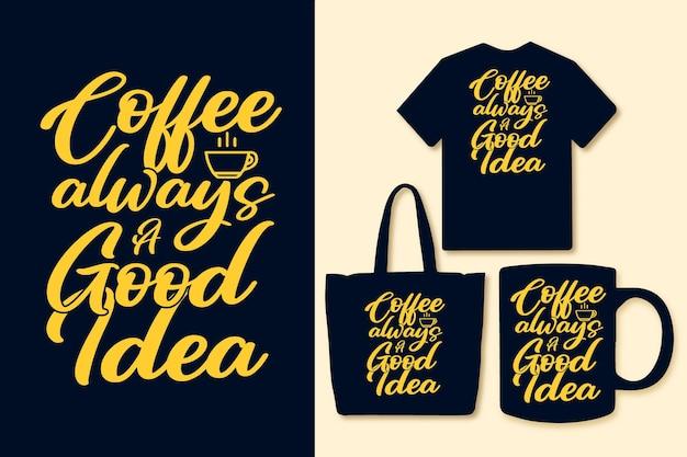 커피는 항상 좋은 아이디어 타이포그래피 인용 디자인