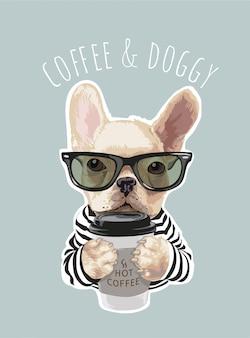커피 컵 그림을 들고 귀여운 강아지와 커피와 강아지 슬로건