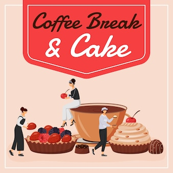 Coffee break and cake social media post . motivational phrase. web banner design template. coffeehouse booster, content layout with inscription. poster, print ads and flat illustration