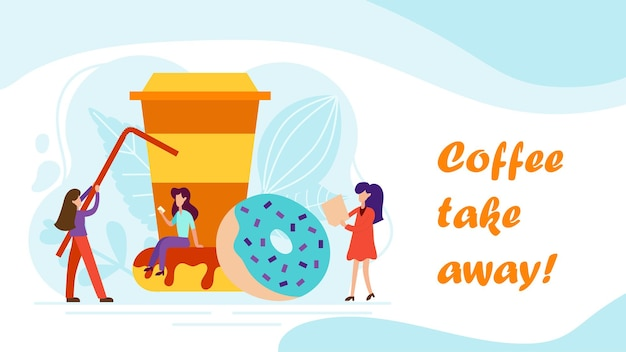 Coffee break concept with tiny people, cup and donut in flat style. serve client web page illustration for cafe card, menu, print. creative lunch vector poster.