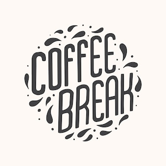 Цитата надписи кофе-брейк