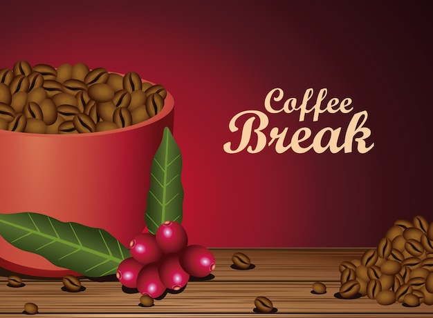 Coffee break poster with cup and seeds nature vector illustration design
