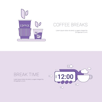 Coffee breaks and time for rest template banner