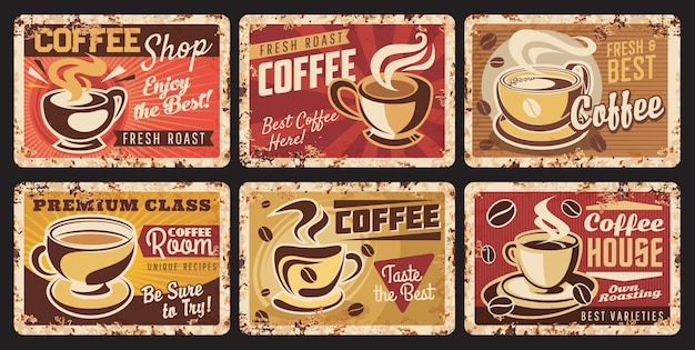 Coffee cup and bean vintage metal banners with vector mugs and saucers of fresh brewed coffee drinks. cafe, shop or bar grunge tin signs with cups of espresso, cappuccino, latte, macchiato beverages