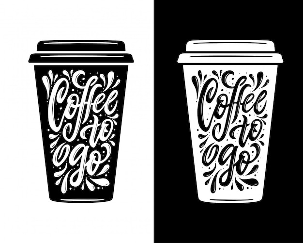 Coffee to go lettering. take away coffee typography