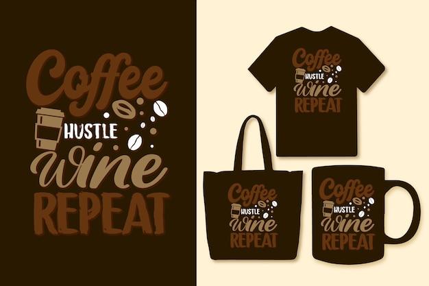 커피 허슬 와인 반복 인쇄술 다채로운 커피 인용 디자인