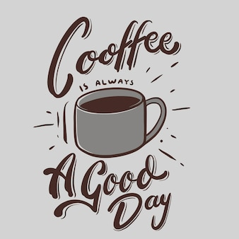 Кофе всегда хороший день цитата иллюстрация