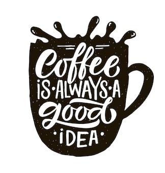 커피는 항상 좋은 생각입니다 레터링 커피 컵에 현대 서예 커피 견적 eps10