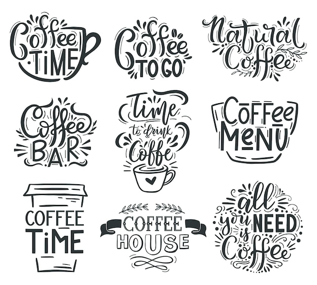Coffee lettering. cafe or restaurant coffee quotes, hot tasty beverage hand drawn lettering emblems