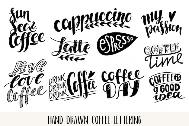 Coffee  lettering icons set. motivational quote. inspirational typography.