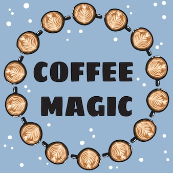 Coffee magic banner with cups of coffee
