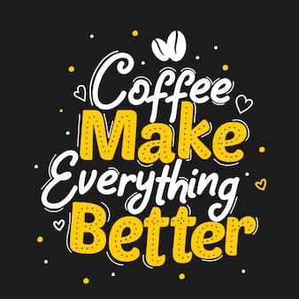 Кофе делает все лучше