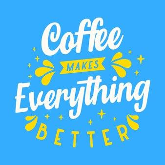Кофе делает все лучше типографики векторный дизайн шаблона