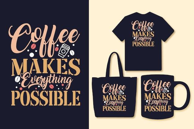 커피는 모든 것을 가능하게 하는 타이포그래피 qutoes 디자인