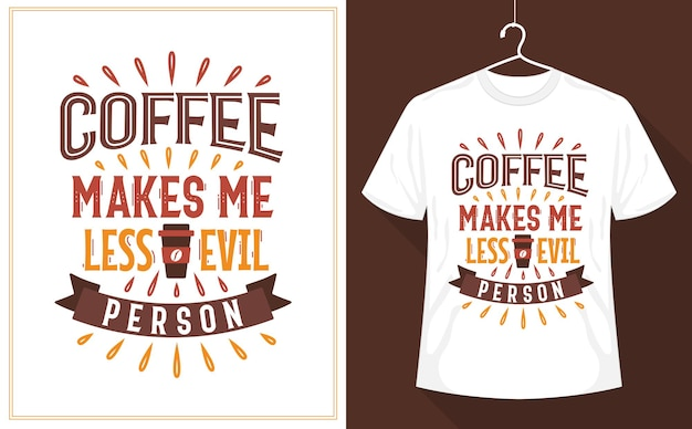 Coffee makes me less evil person