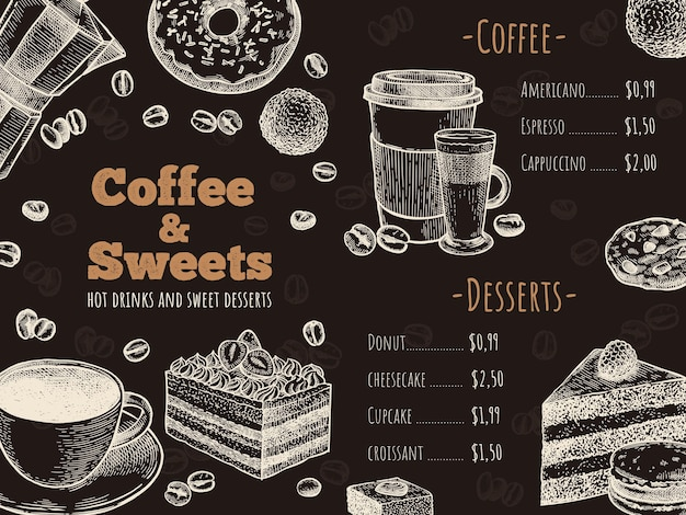 Coffee menu. coffee house, bar or cafe menu design template, hot drinks, desserts and cakes, sketch advertising flyer vector illustration. donut, cheesecake and cookies, takeaway cup for latte