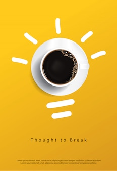 Coffee poster. thought to break