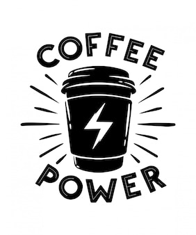 Дизайн футболки coffee power. ретро эмблема, логотип, значок.