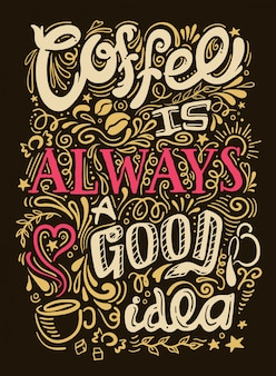 Coffee quote lettering