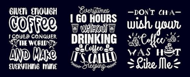 コーヒーは手描きのバンドルtシャツのデザインを引用します