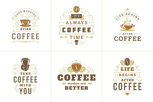 Coffee quotes vintage typographic quote for logo