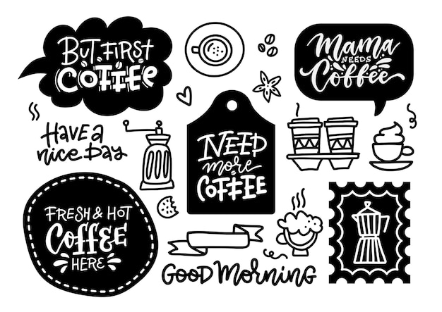 Coffee related labels badges and doodle design elements set but first coffee need more coffee brew bar and coffee shop lettering signs