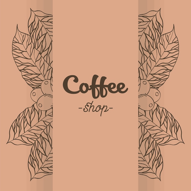 Coffee shop banner with leaves and beans design of time drink breakfast beverage shop