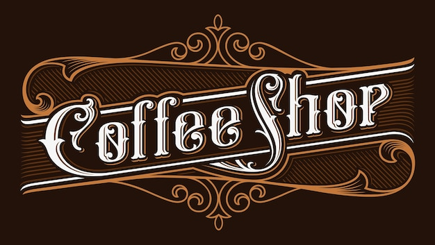 Coffee shop vintage lettering illustration. logo  on dark background.