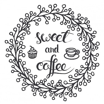 Coffee and sweet.