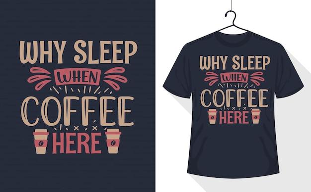 Кофейная футболка, зачем спать, когда кофе здесь