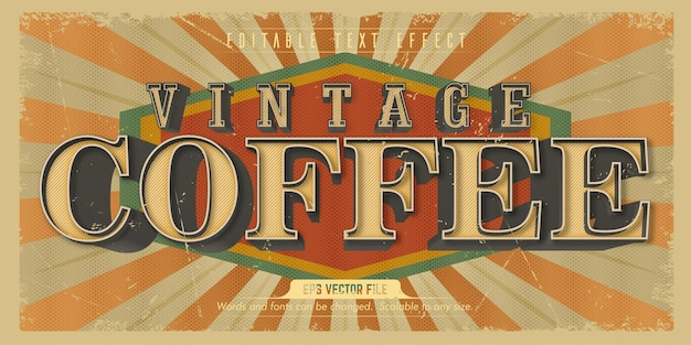 Coffee text, old style editable text effect