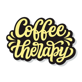 Coffee therapy. hand lettering